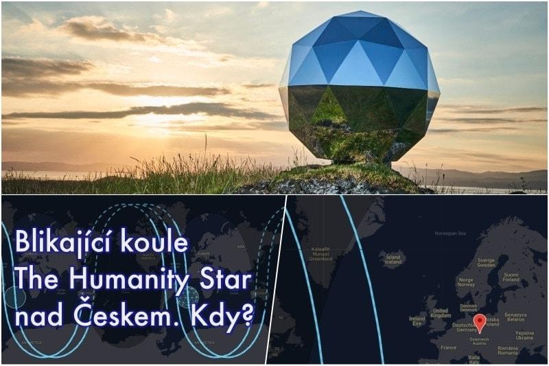Fotorada #44 – Blikající koule TheHumanityStar nadČeskem –Kdybude vidět?