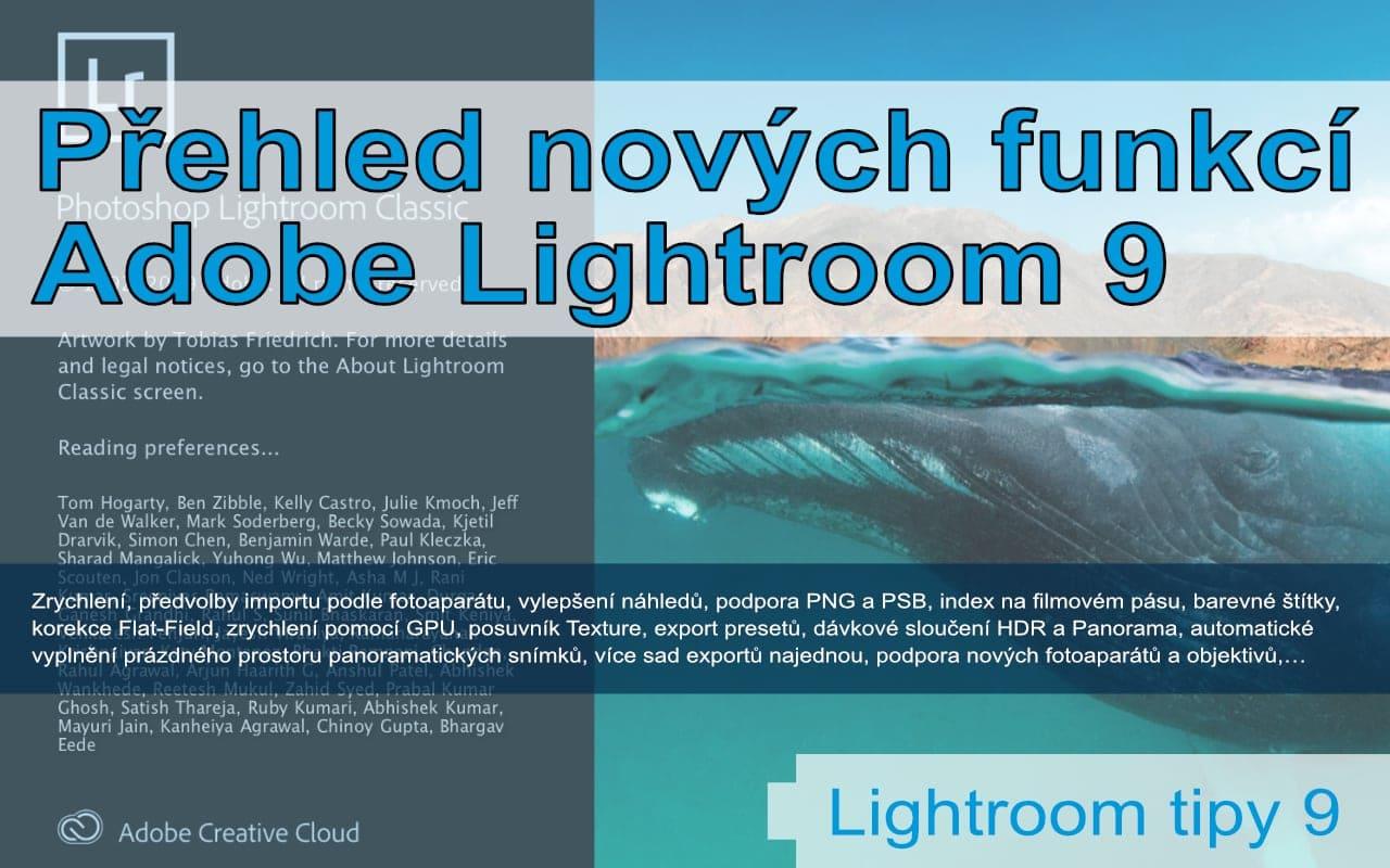 Lightroom tipy #9 Nové funkce verzí9