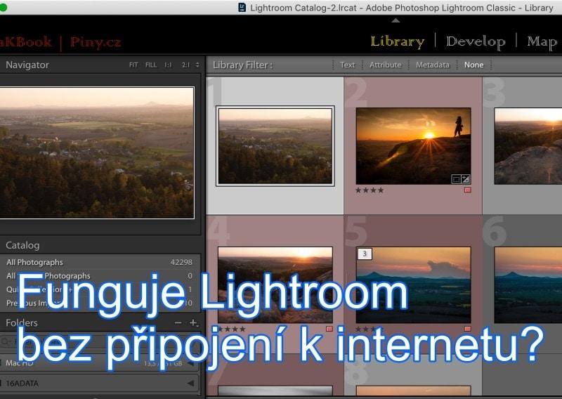 Lightroom tipy #7 Funguje nový Lightroom bez připojení kinternetu?