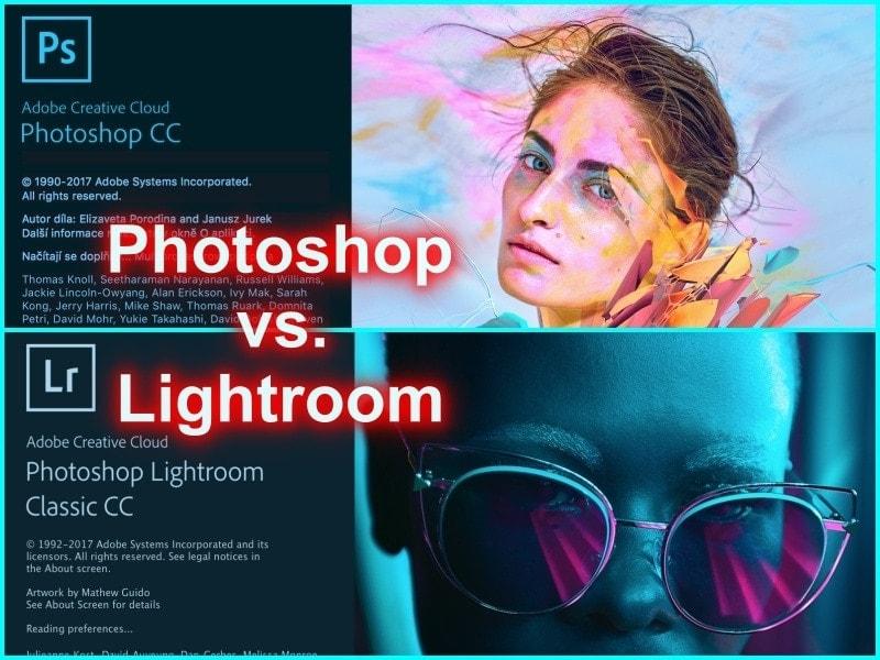 Fotorada #42 – Jelepší Photoshop neboLightroom? Včem upravovat fotografie?