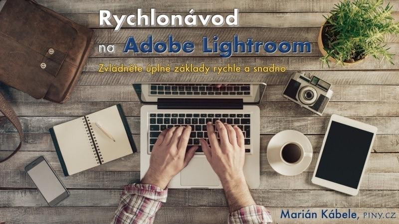 E-book Rychlonávod na Adobe Lightroom.
