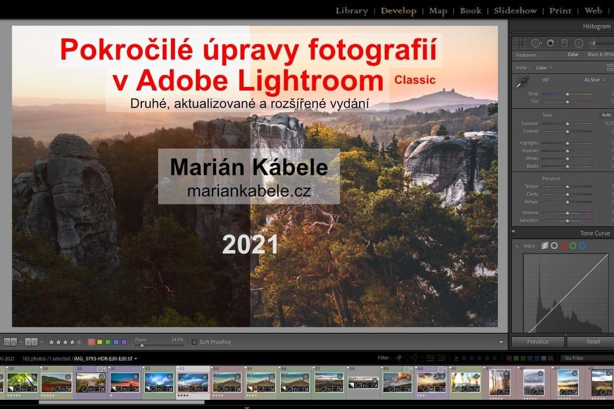 E-book Pokročilé úpravy v Adobe Lightroom Classic 2021.
